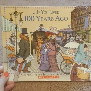 Other - If you lived 100 years ago book